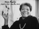 RIP Maya Angelou. Our world just lost another great laureate.